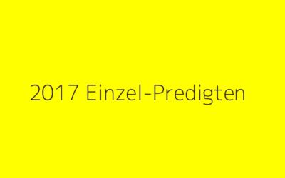 2017 Einzel-Predigten