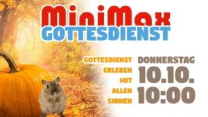 MiniMax Gottesdienst am 10. Oktober 2019